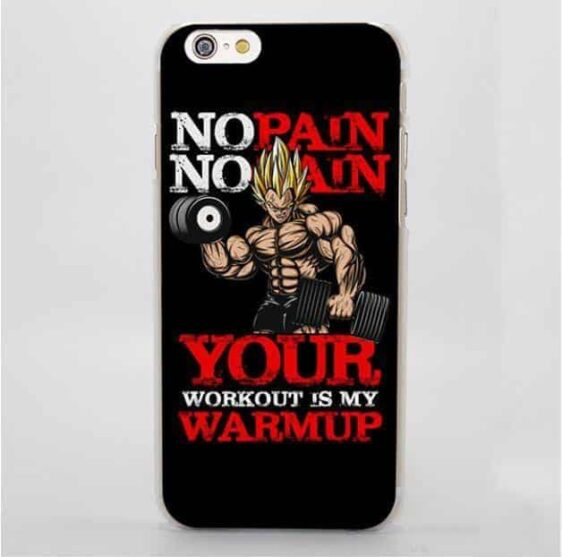No Pain No Gain Your Workout is My Warmup iPhone 4 5 6 7 Plus Case