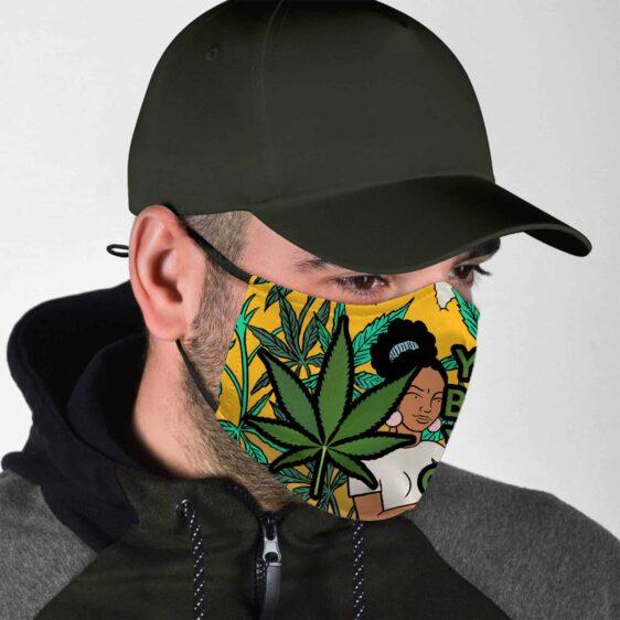 Your Body Your Choice Marijuana 420 FaceMask