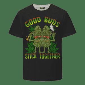 Marijuana Good Buds Stick Together Stoned Cartoon Dope T-Shirt
