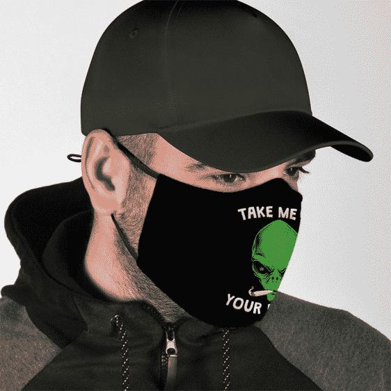 Smoking Marijuana Alien Take Me To Your Dealer Cool Face Mask