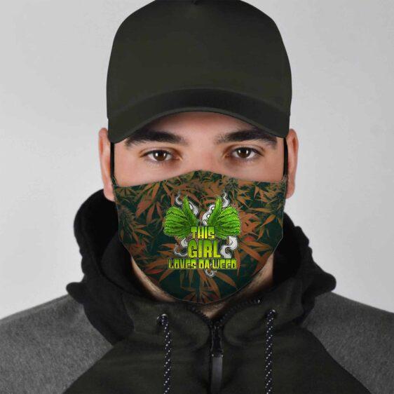 This Girl Loves Da Weed Marijuana Themed Facemask