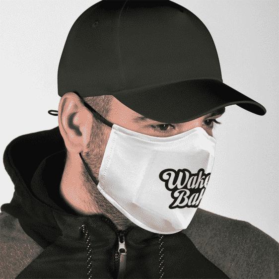 Wake and Bake Marijuana Weed White Cool Print Face Mask