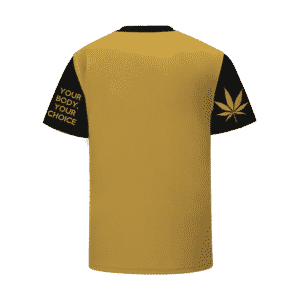Your Body Your Choice Cool Colorful Marijuana T-Shirt