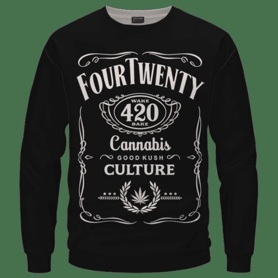 420 Wake And Bake Cannabis Kush Dope Cool Black Sweatshirt