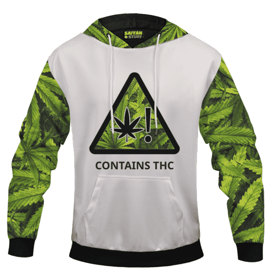 Contains THC Signage Awesome Marijuana Themed Hoodie