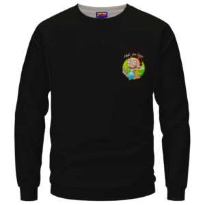 High for Life Adventures of Morty 420 Marijuana Crewneck Sweater