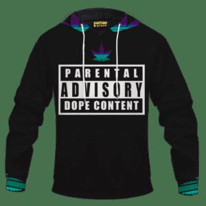 Parental Advisory Dope Content 420 Marijuana Pullover Hoodie