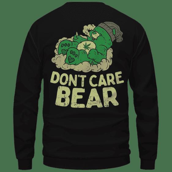We Don't Care Bear Parody High on Marijuana 420 Crewneck Sweater Back