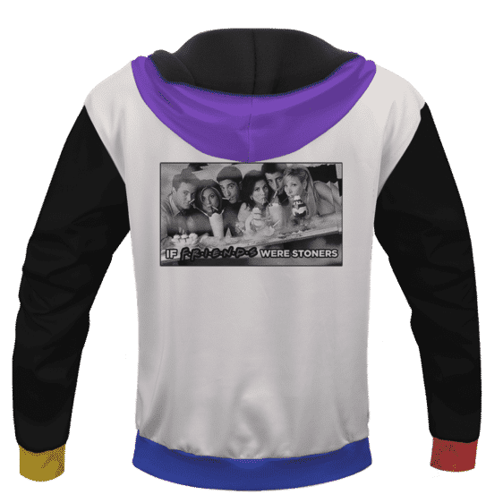 Weed I'll Be There For You Friends Parody Themed Hoodie