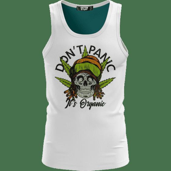 Don't Panic It's Organic Reggae Cool Vector Art White Dope Tank Top