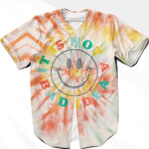 It Is Not A Bad Idea Reggae Tie Dye Stoner Weed Baseball Jersey