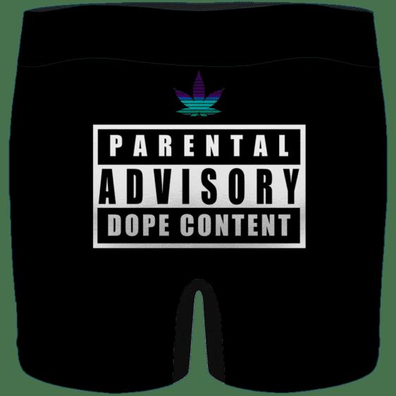 Parental Advisory Dope Content 420 Marijuana Men's Underwear