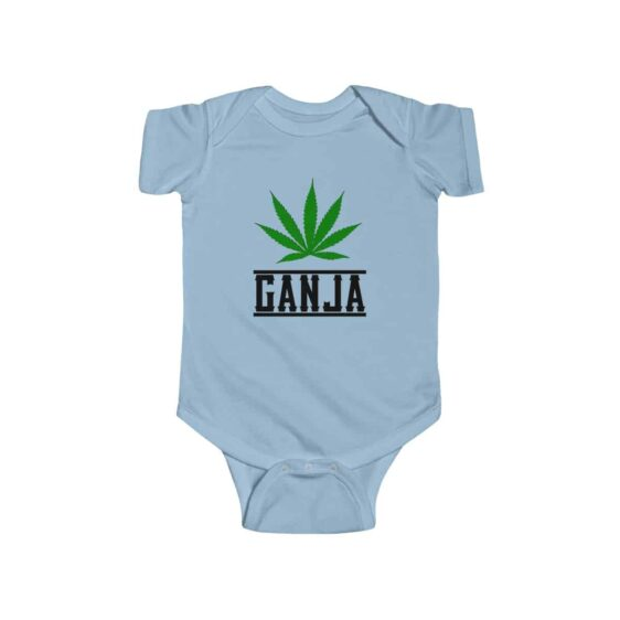 Ganja Green Cannabis Marijuana Leaf Awesome Baby Bodysuit