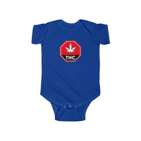 Red THC Contaminated Marijuana Dope 420 Weed Infant Onesie
