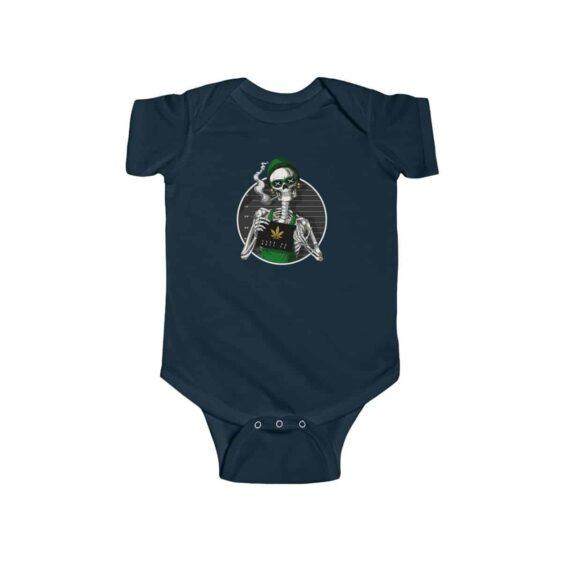 Stoner Skeleton Mugshot Epic 420 Marijuana Infant Clothes