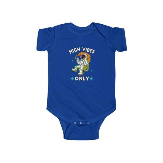 High Vibes Only Trippy Astronaut 420 Weed Newborn Onesie