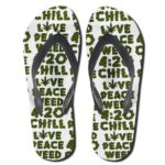 Chill Love Peace Weed 420 Cannabis Flip Flops Slippers