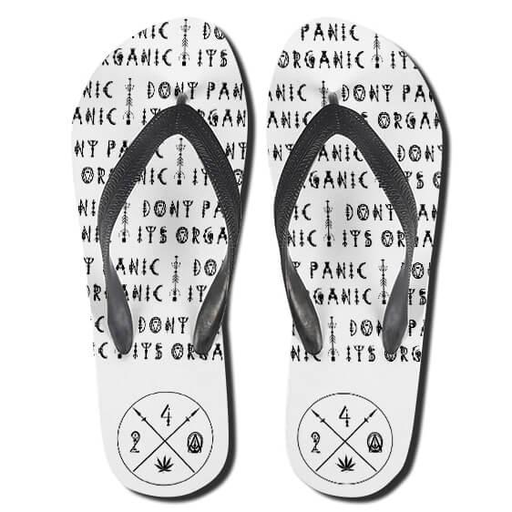 Don't Panic It's Organic Pot Time 420 Flip Flops Sandals