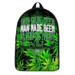 God Made Beer Man Made Beer In God We Trust Awesome Backpack