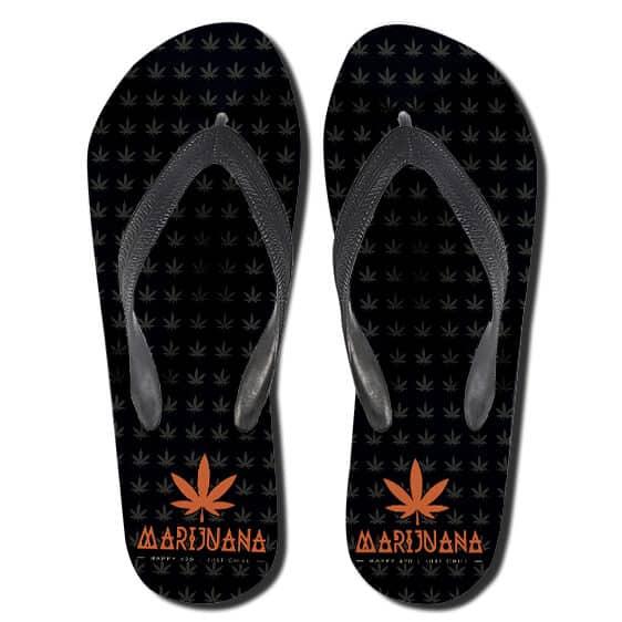 Happy 420 Just Chill Dope Marijuana Flip Flops Sandals