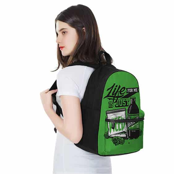 Life For Me Is Just Weed and Brew Awesome Righteous Backpack
