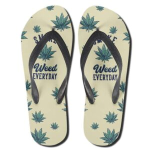 Marijuana Smoke Weed Everyday 420 Flip Flops Slippers