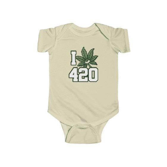 I Love 420 Graphic Text Cool Weed Marijuana Infant Onesie