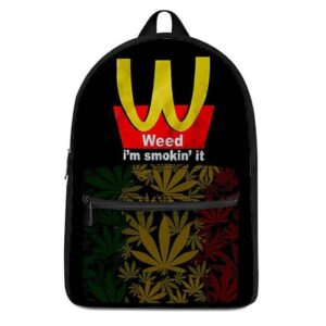 Weed I'm Smokin It McDonald's Style Logo Cool Dopest Backpack