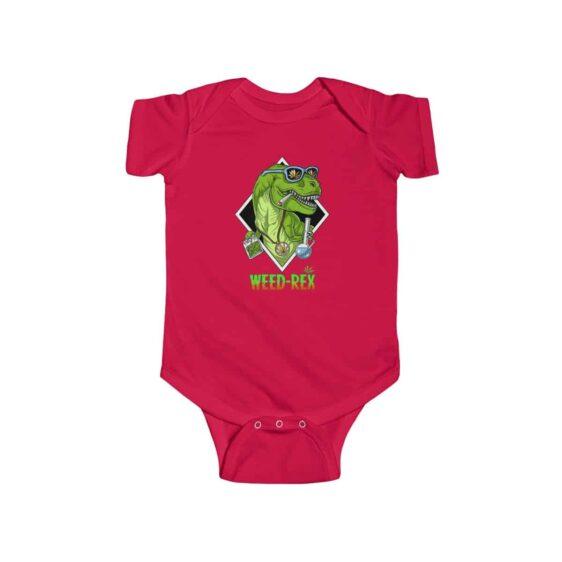 Weed Rex Stoner Dinosaur Amazing 420 Marijuana Baby Onesie
