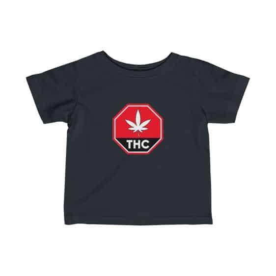 Red THC Contaminated Marijuana Sign Weed Newborn T-shirt