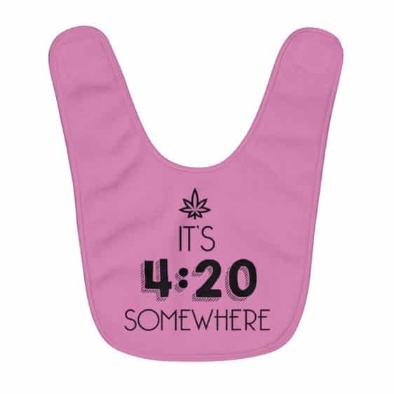 It's 420 Somewhere Out There Minimalistic Pink Baby Bib