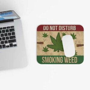 Do Not Disturb Smoking Weed Warning Sign Gaming Mouse Pad
