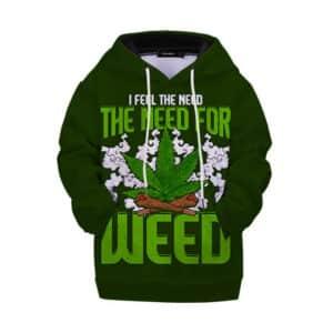 I Feel The Need For Weed Logo Unique Marijuana Kids Hoodie