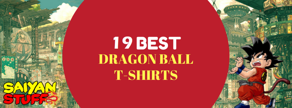 Top 19 Coolest Dragon Ball Z T-Shirts of All Time As Of 2021