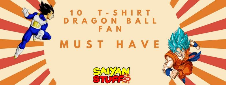 10 Must-Have Latest 2021 T-Shirts For Every Dragon Ball Fan